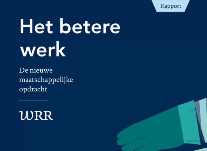 Het betere werk WRR-raport